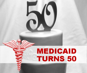 Medicaid Turns 50